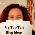 עשרת הרעיונות המובילים שלי בבלוגים