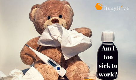 Am I too sick to work?