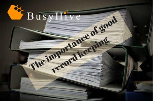 Importance of good record keeping.