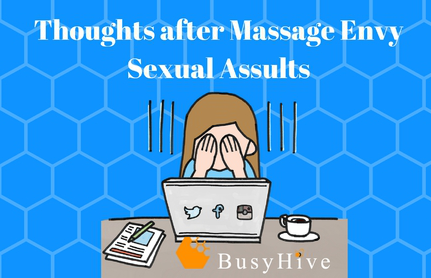Thoughts after Massage Envy Sexual Assaults
